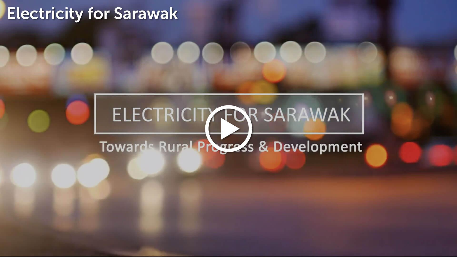 Electricity For Sarawak Video Thumbnail