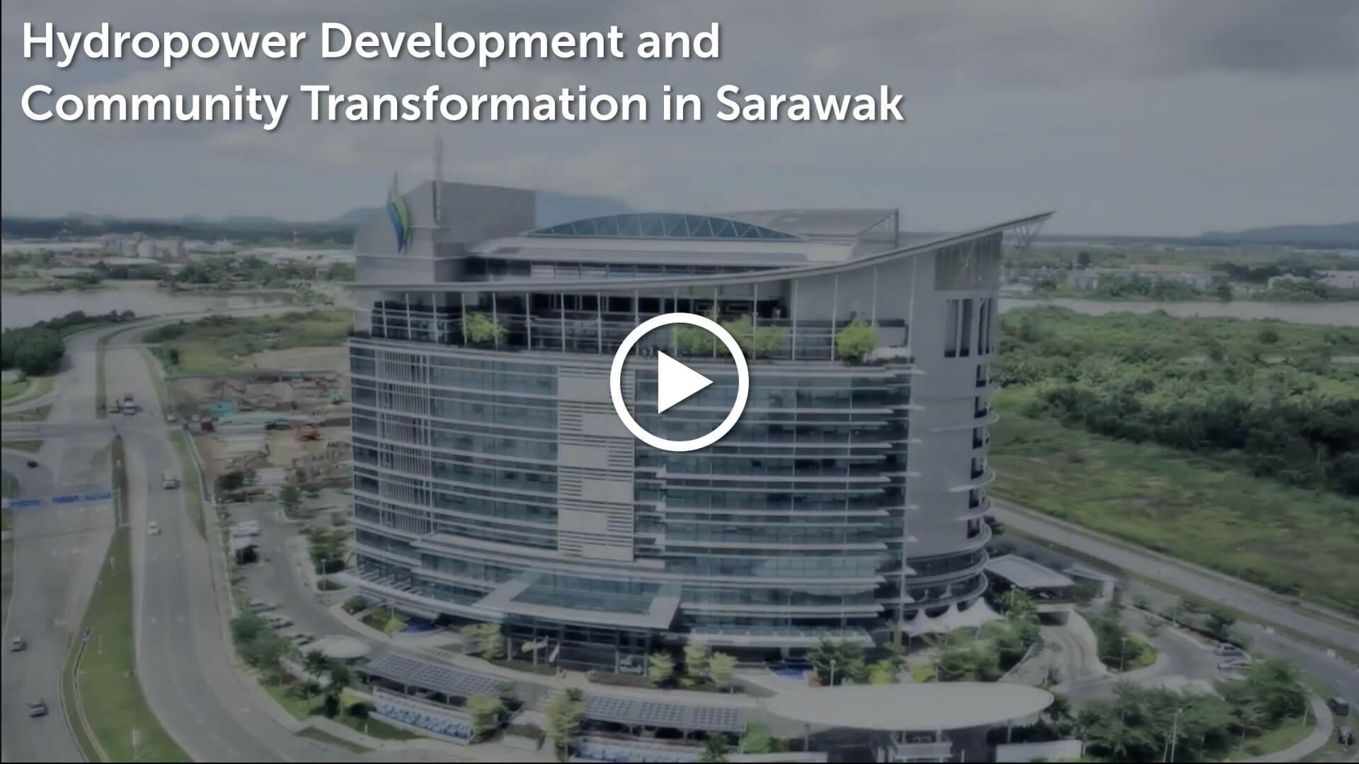 Hydropower Development And Community Transformation In Sarawak Video Thumbnail