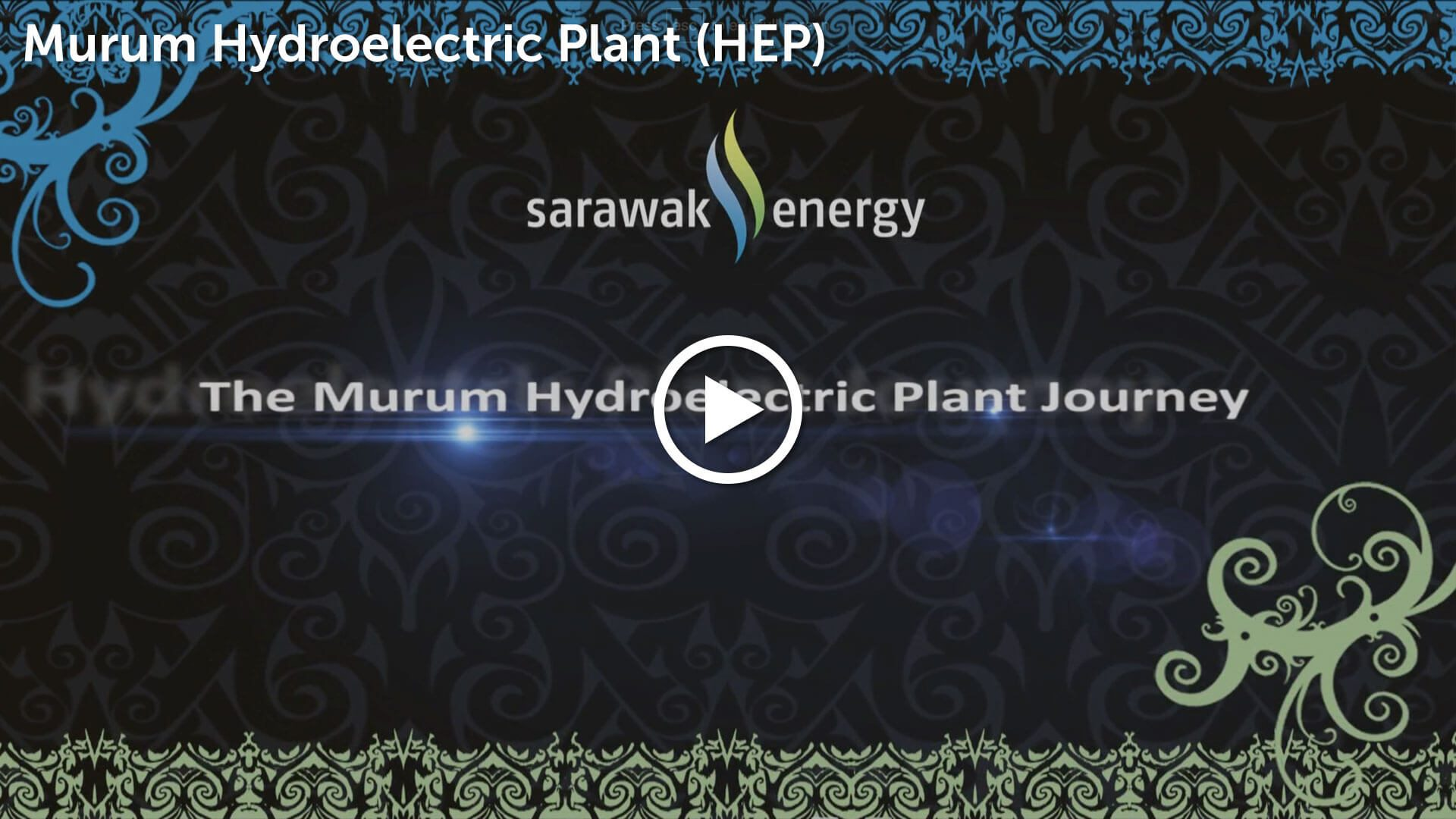 Murum Hydroelectric Plant Video Thumbnail